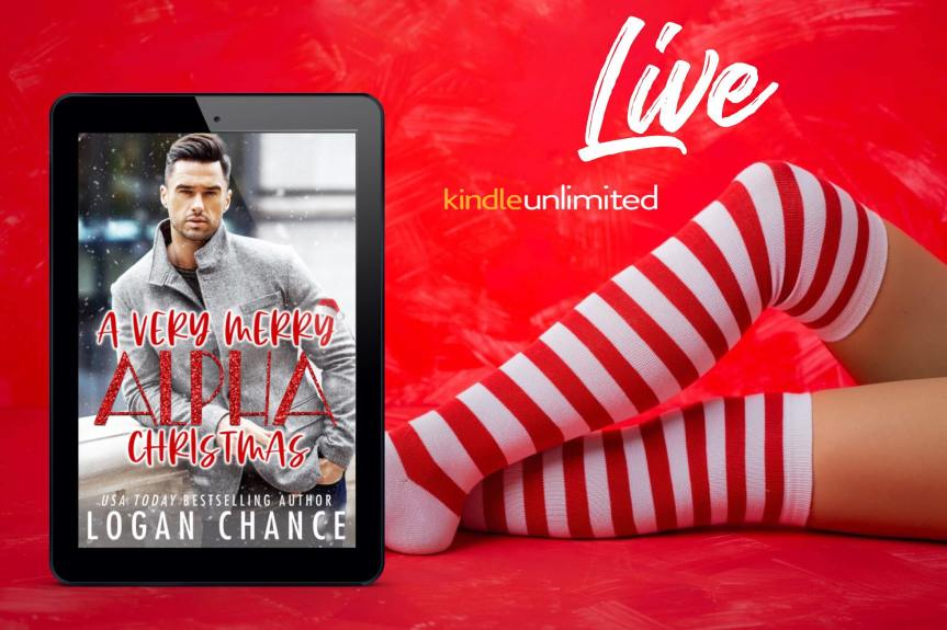 New Release! A Very Merry Alpha Christmas (A Holiday Romance Collection) by Logan Chance